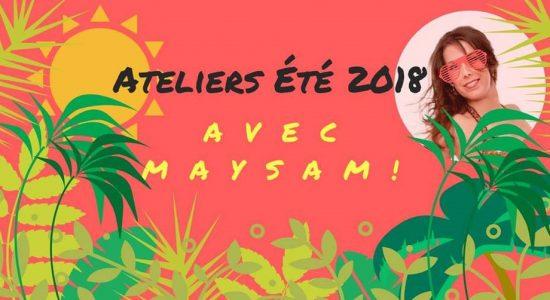 Ateliers d'été en danse orientale avec Maysam
