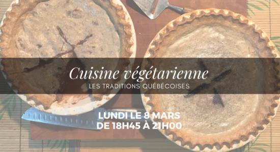 Cuisine végétarienne- Inspiration traditions québécoises