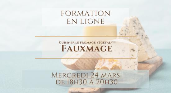 Formation en ligne: Cuisiner le fromage végétal / Fauxmage