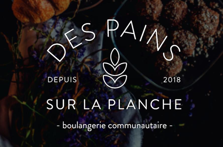 Des pains sur la planche s'associe avec La Ruche | 30 janvier 2018 | Article par Véronique Demers