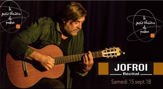 Jofroi, le récital