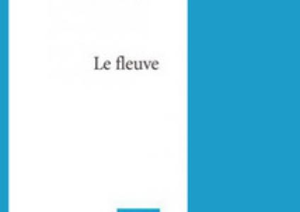 Le fleuve de Sylvie Drapeau
