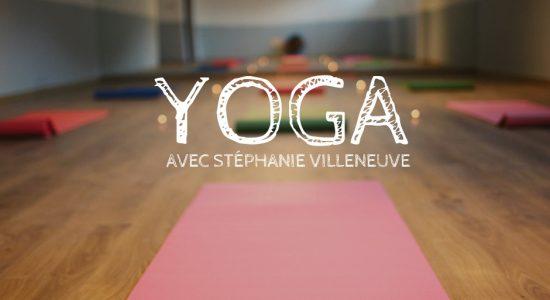 Cours de yoga avec Stéphanie Villeneuve
