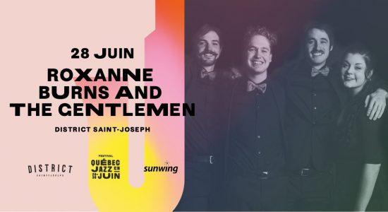 Roxanne Burns and the Gentlemen | Québec Jazz en Juin
