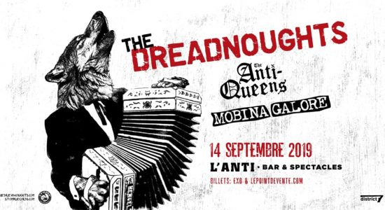 The Dreadnoughts avec The Anti-Queens et Mobina Galore