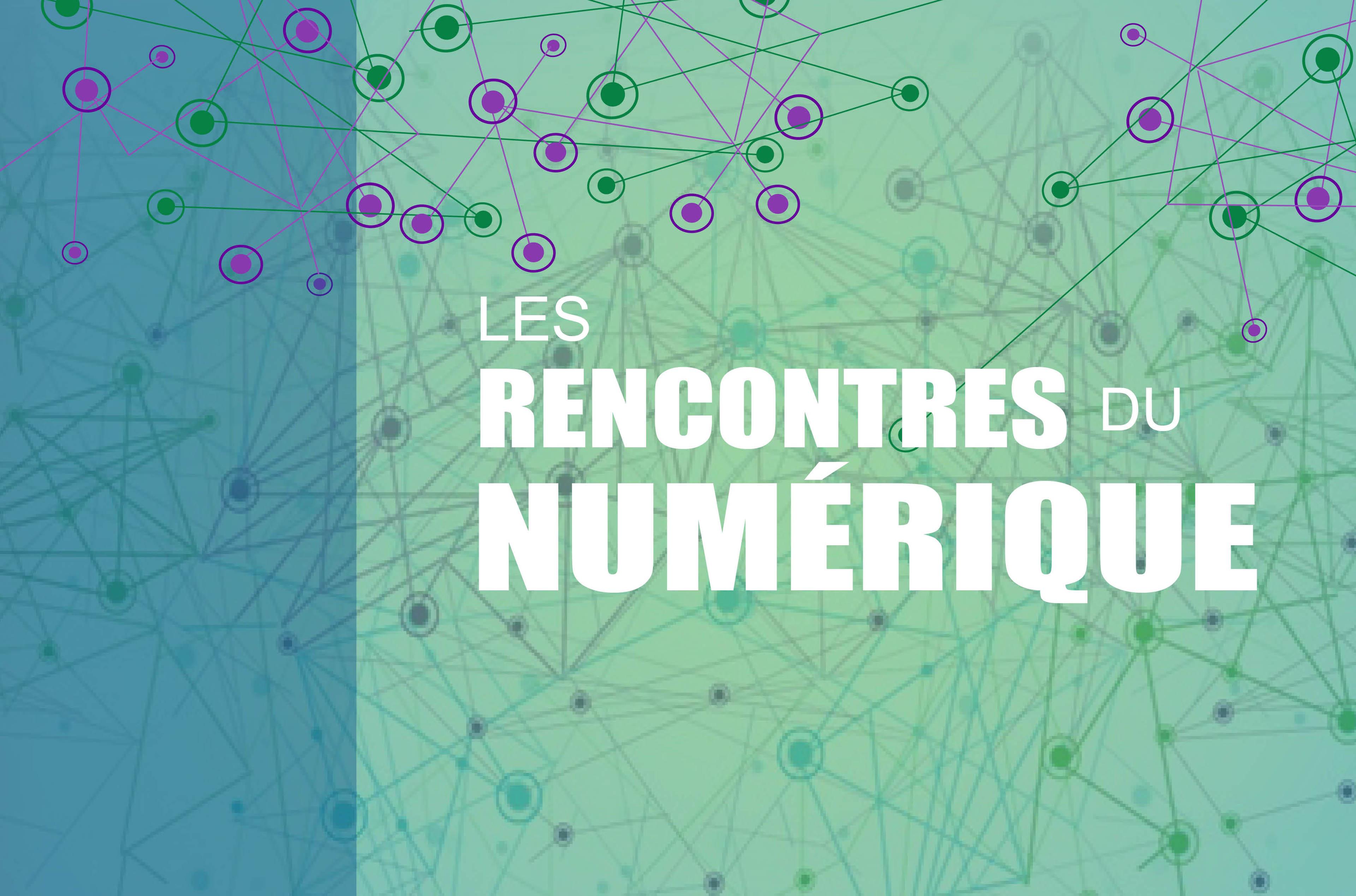 Rencontres numeriques