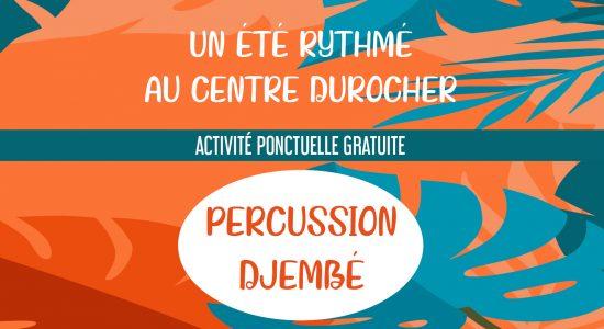 Atelier de percussion Djembé à l'Oasis St-Malo