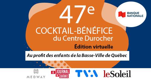 47e cocktail-bénéfice du Centre Durocher