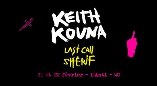 Keith Kouna – Last Call Shérif