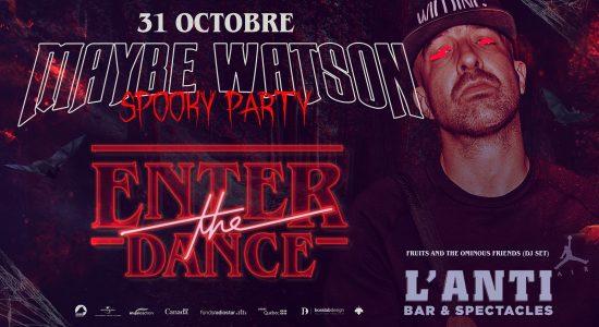 Maybe Watson – Lancement de Enter The Dance