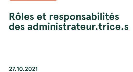 Rôles et responsabilités des administrateur.trice.s
